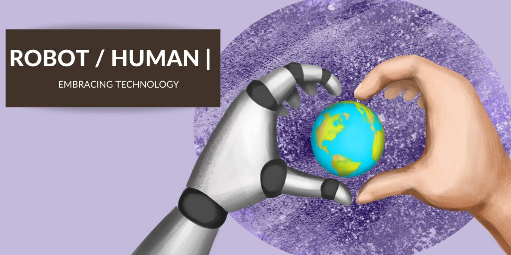Will Tech Really Help Us Embrace Our Humanity?