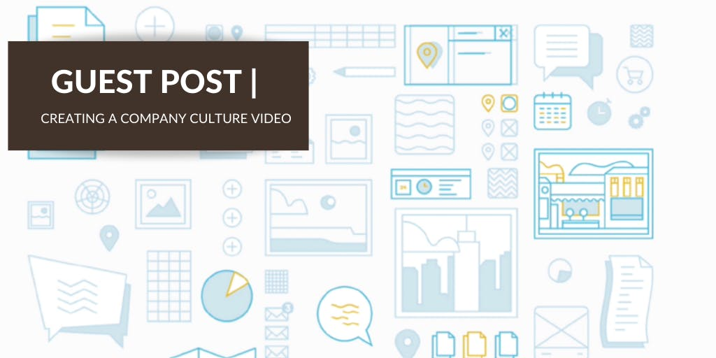 Key Aspects of a Company Culture Video That Will Win Your Customers' Hearts