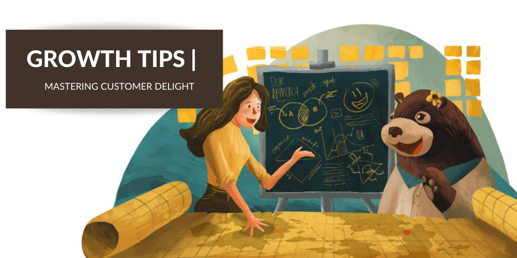 Mastering Customer Delight to Grow Your Business [Complete Guide  2021]