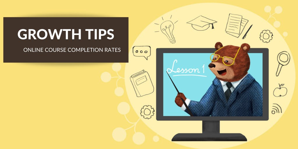 11 Online Course Experts Share How to Improve Course Completion Rates