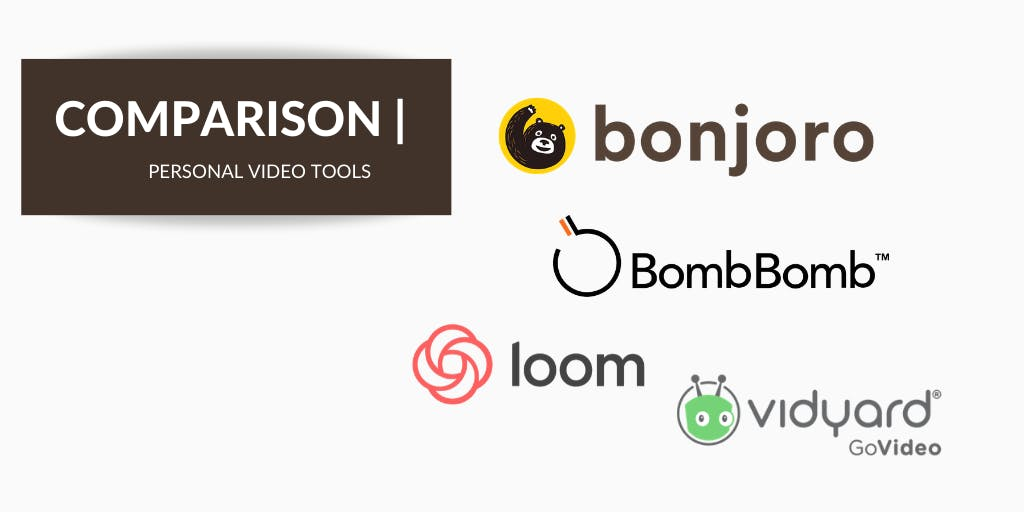 BombBomb vs. Loom vs. Bonjoro vs. Vidyard GoVideo: Video Platform Comparison