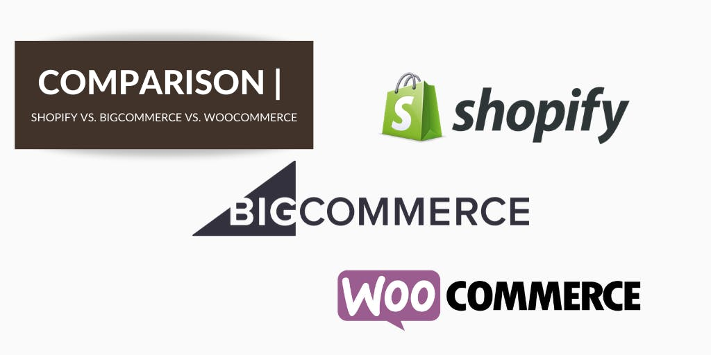 Shopify vs. BigCommerce vs. WooCommerce: Which Online Store is Right For You?
