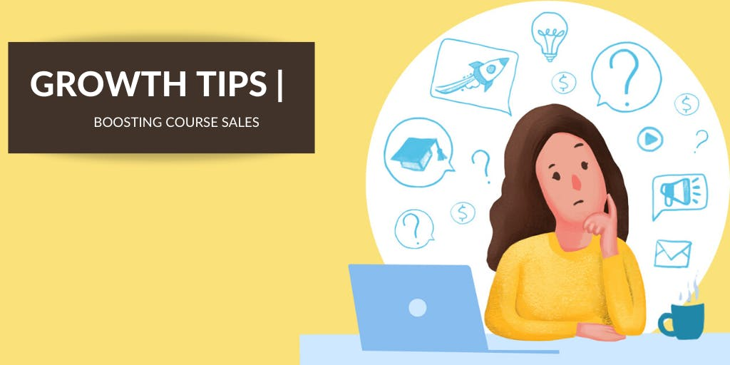 The Secret Method to Increase your Online Course Sales [Step-by-Step Guide]