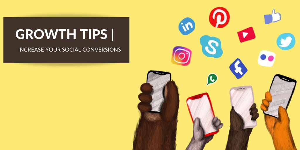 8 Marketing Tactics to Increase Social Media Conversions