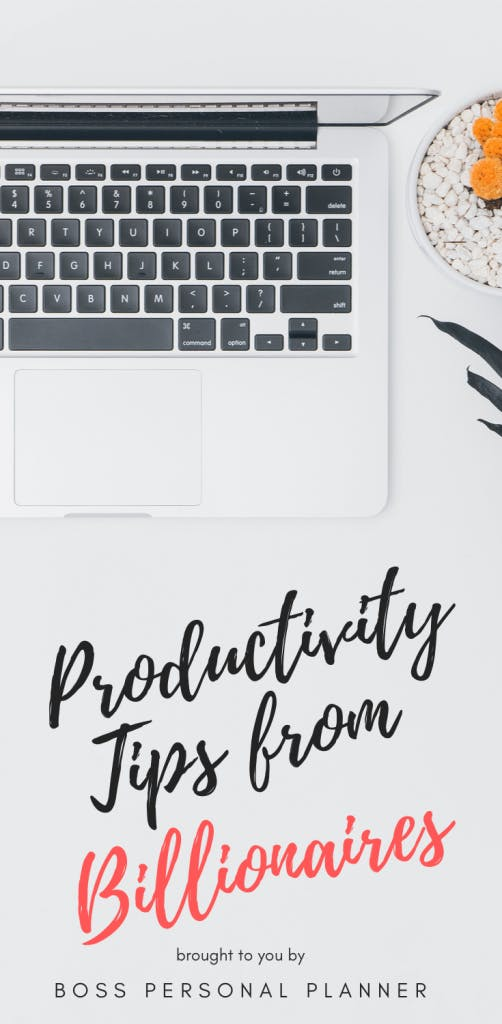 producitivity tips for billionaires