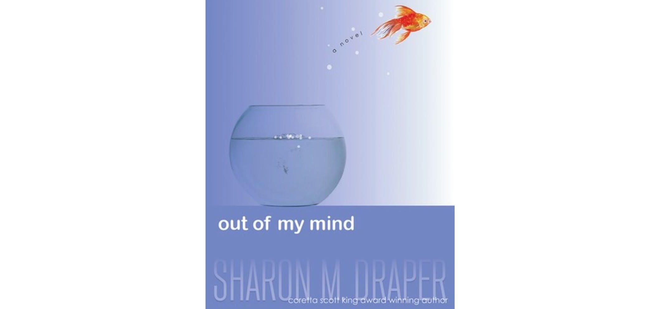Book cover of Out of My Mind by Sharon Draper