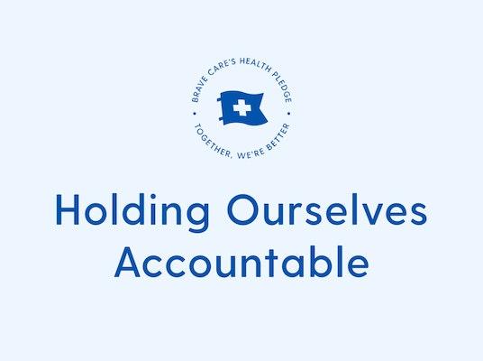 Brave Care's Accountability Pledge cover
