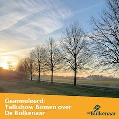 Talkshow Bomen over De Bulkenaar