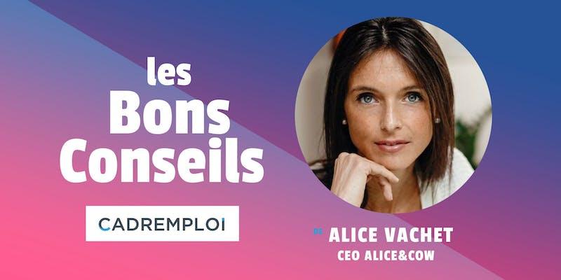 """Alice Vachet, CEO d'Alice&coW : """"Le digital et la tech, c'est un secteur qui évolue en permanence"""""""