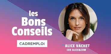 "Alice Vachet, CEO d'Alice&coW : ""Le digital et la tech, c'est un secteur qui évolue en permanence"""