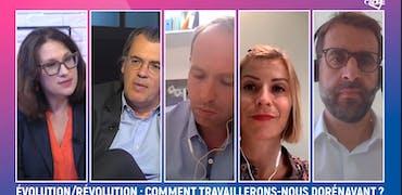 Evolution/révolution : comment travaillerons-nous dorénavant ?
