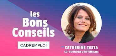"""Catherine Testa, co-fondatrice de l'Optimisme : """"Vivons, pivotons, accueillons, apprenons!"""""""