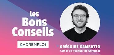 Grégoire Gambatto, CEO et co-founder de Germinal:
