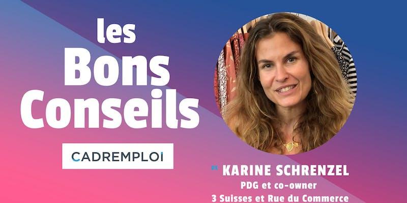"""Karine Schrenzel, PDG & co-owner 3Suisses et Rue du Commerce : """" C'est dans les moments troubles qu'on prend les meilleures décisions finalement !"""""""