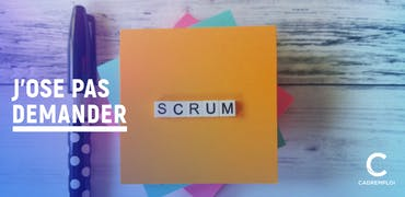 Qu'est-ce que la méthode Scrum ?