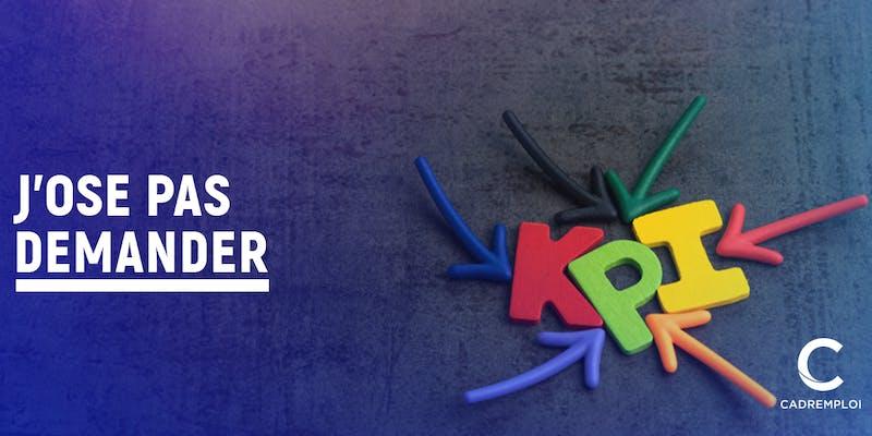 Que sont les KPI ?