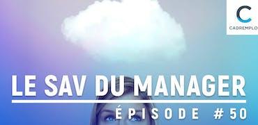 SAV du manager #50 : Comment manager les hypersensibles ?
