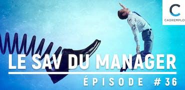 SAV du manager #36 : Faut-il aider un collaborateur à oser partir ?
