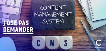 Qu'est-ce qu'un CMS ?