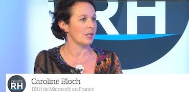 """Caroline Bloch, DRH Microsoft France : """"Nous sommes dans une mécanique apprenante"""""""