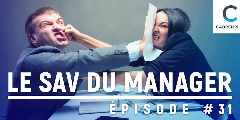 SAV du manager #31 : Quand c'est compliqué avec son équipe, comment aborder l'entretien annuel ?