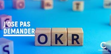 Qu'est-ce que la méthode OKR ?