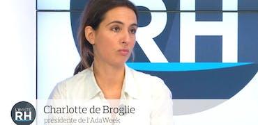 """Charlotte de Broglie, présidente de l'AdaWeek : """"L'open est ouvert aux femmes, même aux autodidactes"""""""