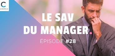 SAV du manager #28 : Comment manager mon équipe après une démission