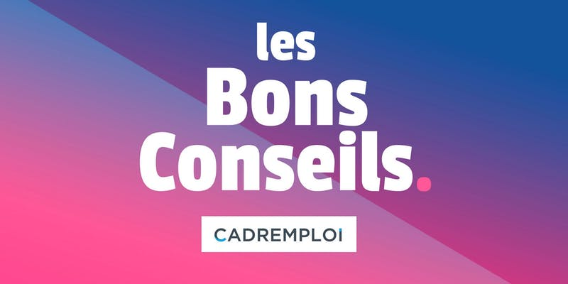 Les Bons Conseils par Cadremploi