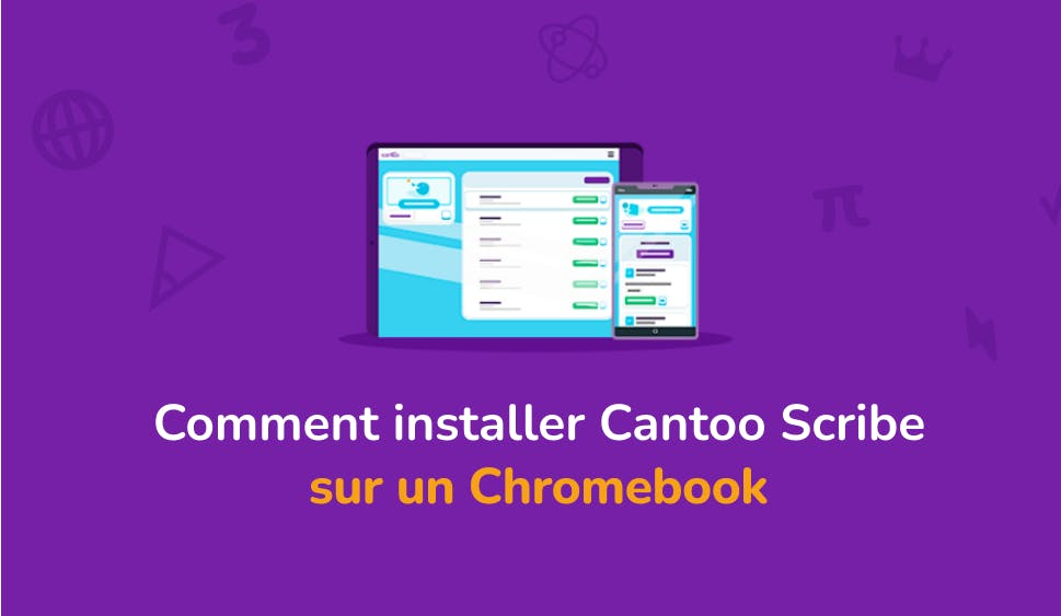 Comment installer Cantoo Scribe sur votre Chromebook