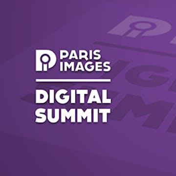 Paris Images Digital Summit