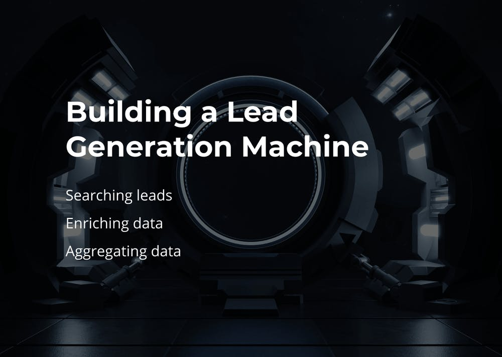 Building a lead generation machine