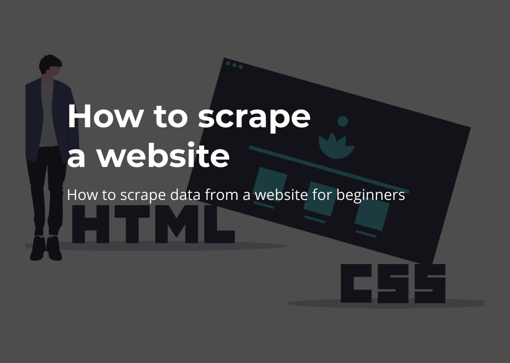 How to scrape a website