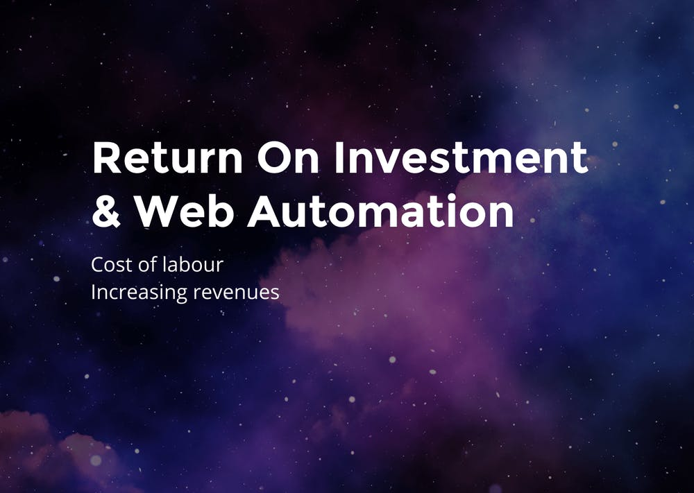 Web Automation Return on Investment