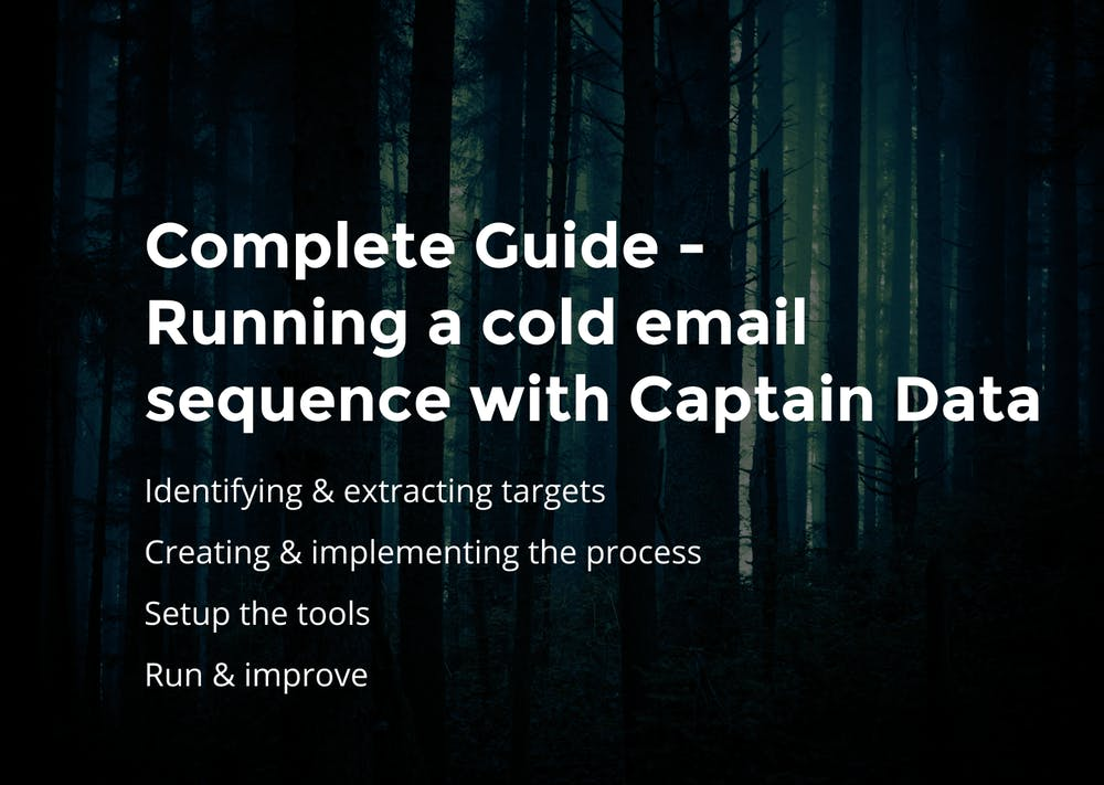 Complete guide running a cold email sequence