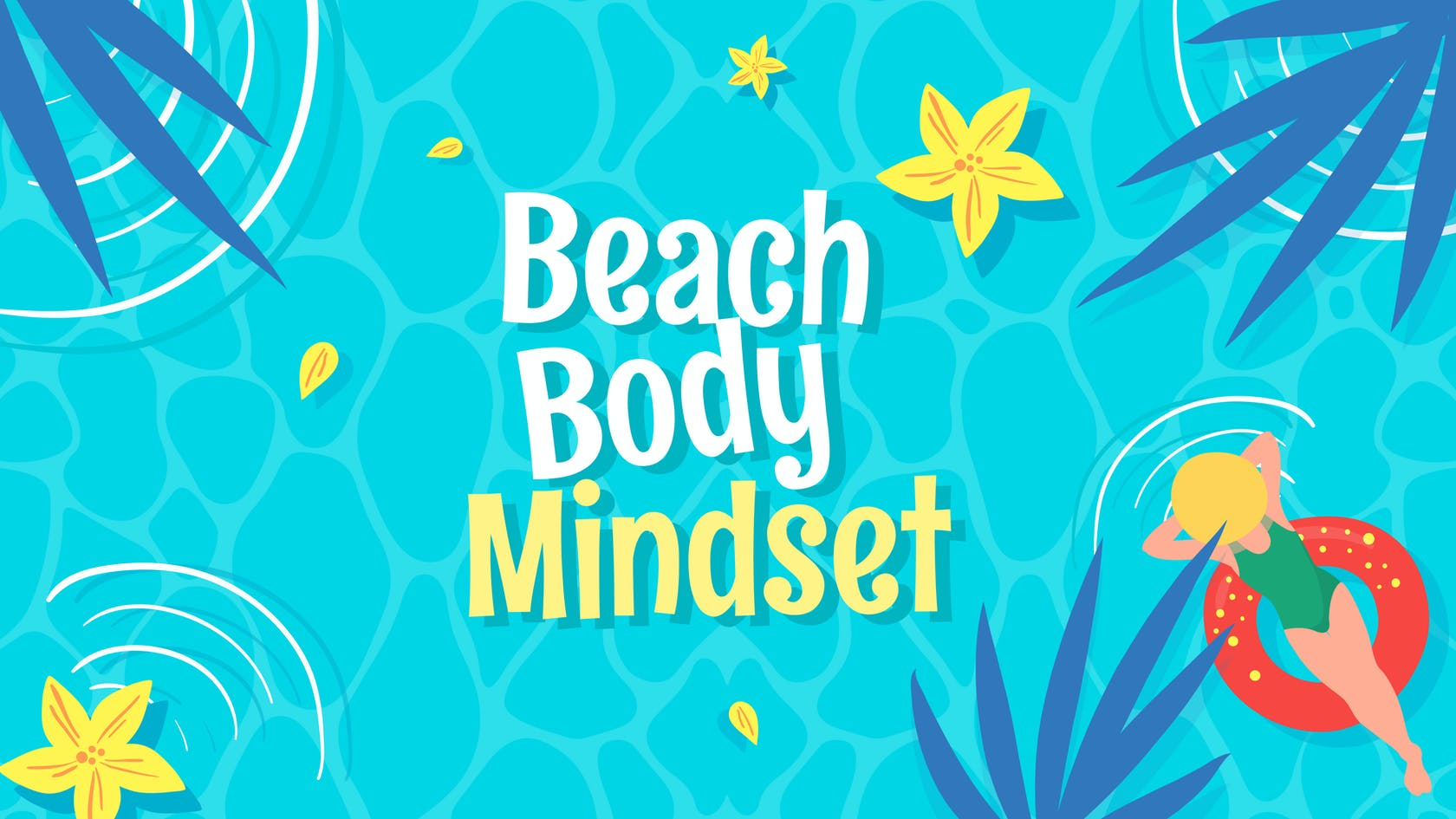 """The Problem With A """"Beach Body"""" Mindset (And What to Do Instead)"""