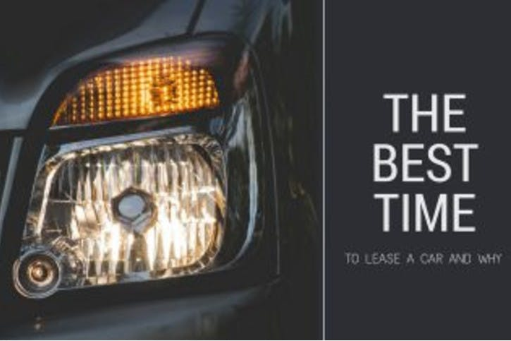 The Best Time to Lease a Car and Why