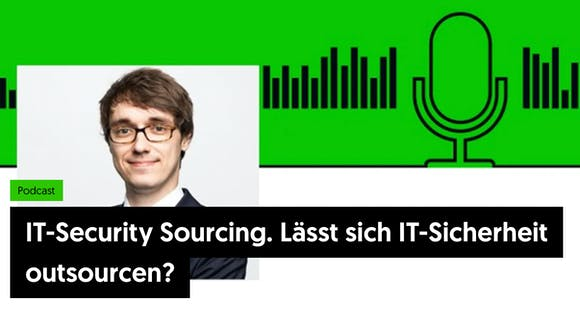 Podcast: IT-Security Sourcing