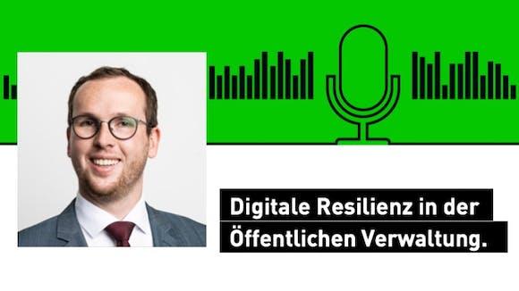 Digitale Resilienz in der öffentlichen Verwaltung