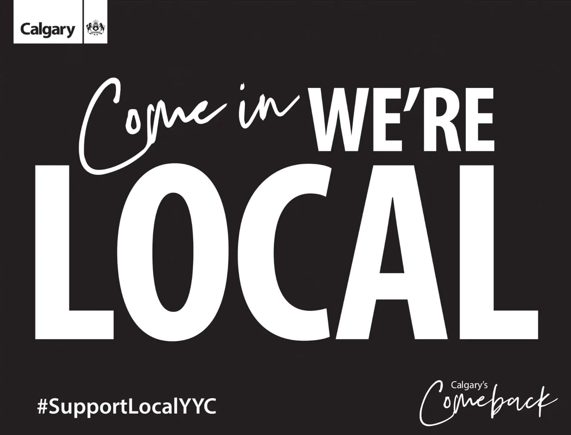 'Come In, We're Local' image from The City of Calgary