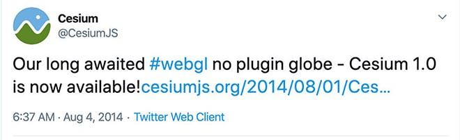"""A tweet from @CesiumJS reading, """"Our long awaited #webgl no plugin globe - Cesium 1.0 is now available! cesiumjs.org/2014/08/01/Ces..."""" and dated 6:37 AM Aug 4, 2014"""