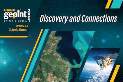 """USGIF Geoint Symposium 2021 - """"Discovery and Connections"""" - October 5-8, 2021 in St. Louis, Missouri"""