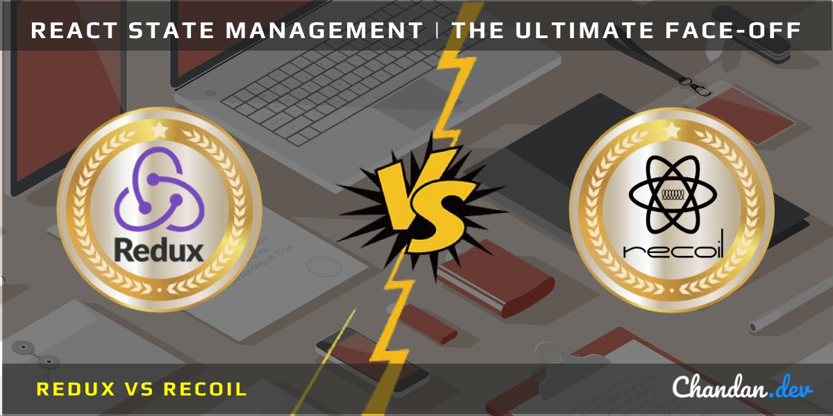 Cover Image for Recoil vs Redux | The Ultimate React State Management Face-Off