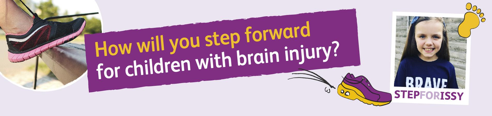 Children's Trust header banner - Will you step forward for children with brain injury?