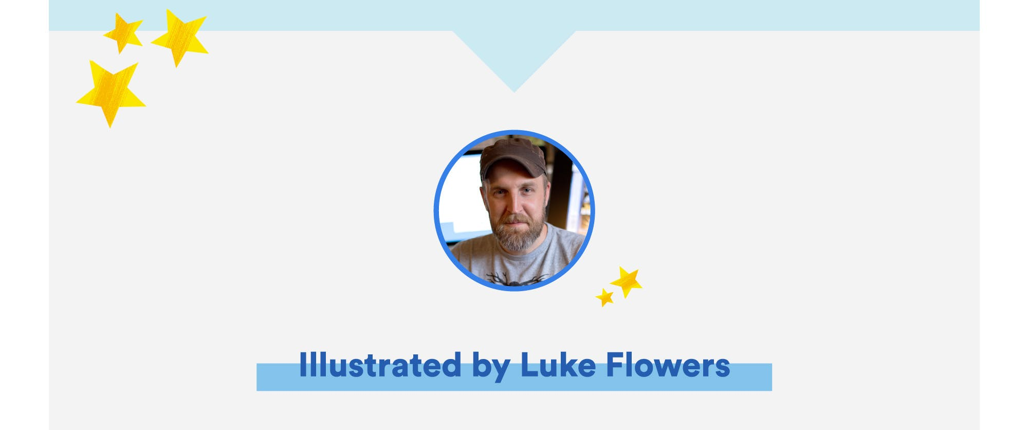Illustrated by Luke Flowers