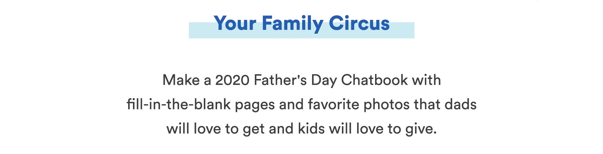 Make a 2020 Father's Day Photo Book with fill-in-the-blank pages and favorite photos
