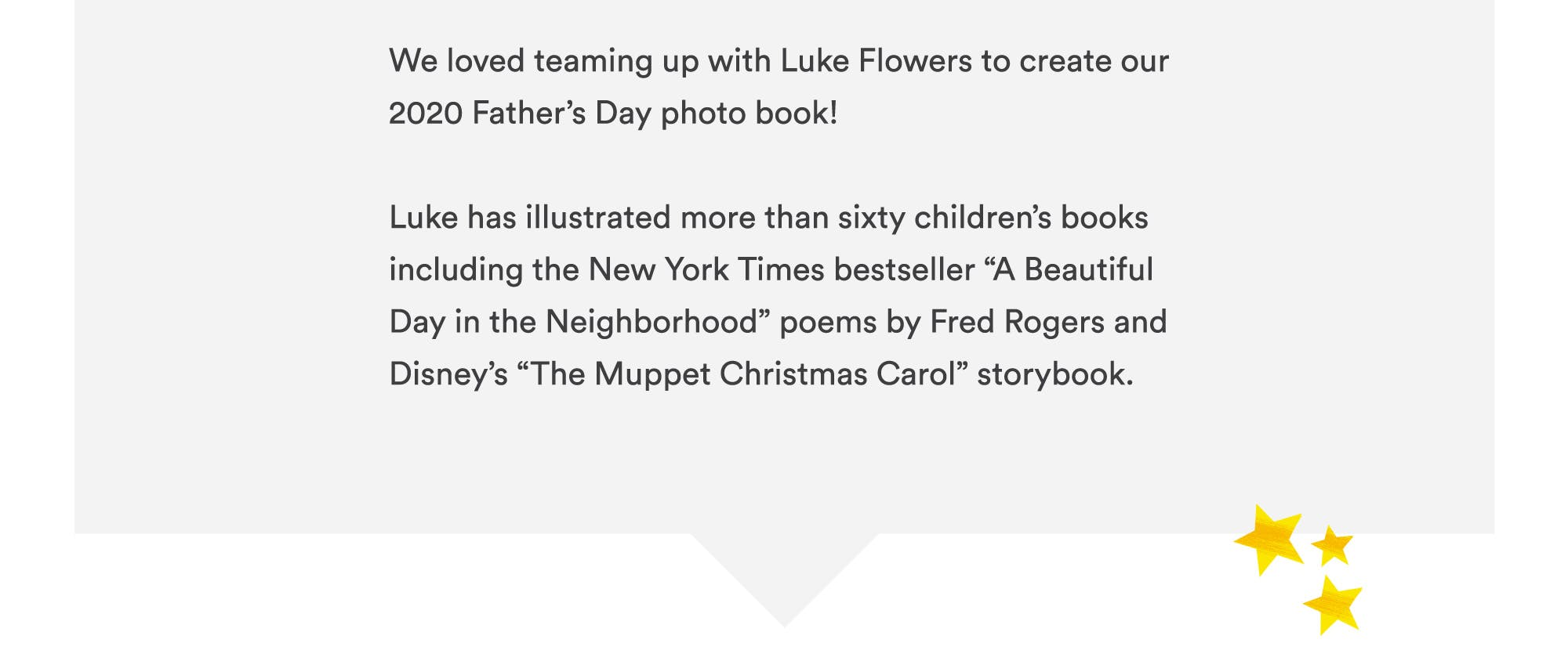 We teamed up with Luke Flowers to create our 2020 Father's Day photo book!