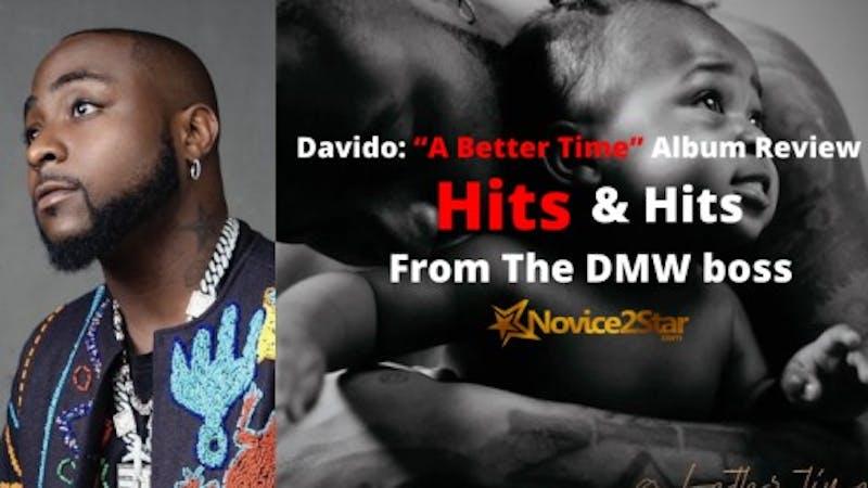 "Davido's new album ""A Better Time"" has gotten 100 million streams in three days."