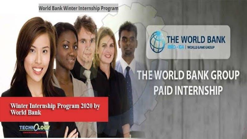 The World Bank Group Paid Internship