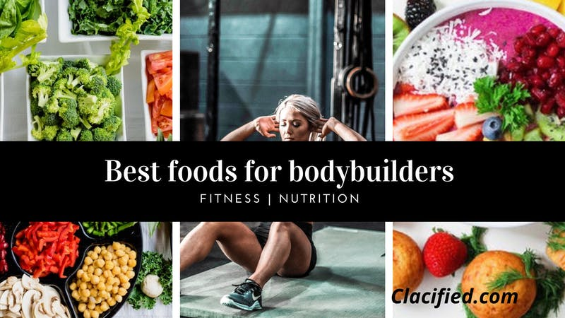 Fitness and food: The best diet for bodybuilders